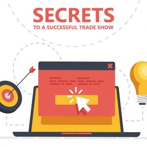 Secrets to a Successful Trade Show