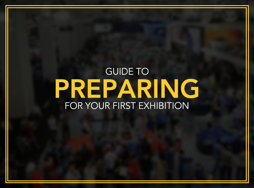 Guide to Preparing for Your First Exhibition