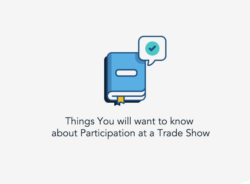 Things You will want to know about Participation at a Trade Show