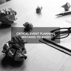 Critical Event Planning Mistakes to Avoid