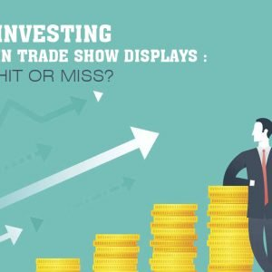 Investing in Trade Show Displays