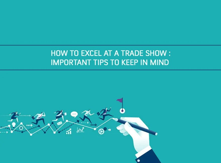 How to Excel at a Tradeshow