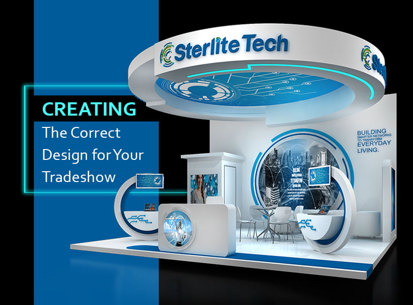 Creating the correct design for your next trade show