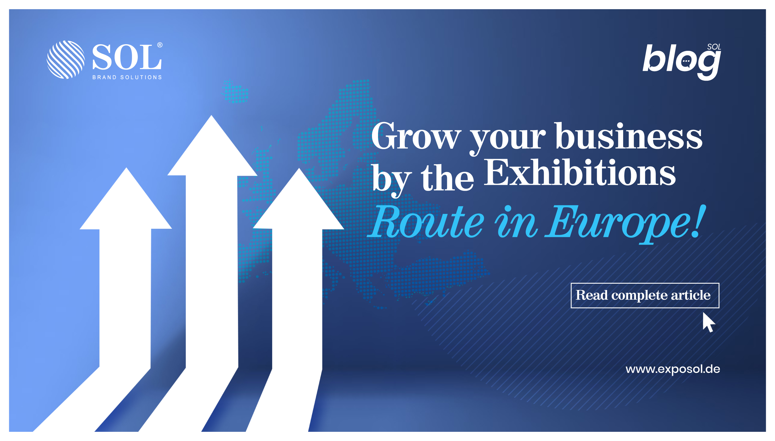 Want to Grow Your Business in Europe? Participating in Trade Exhibitions