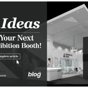 Ideas for your next exhibition booth